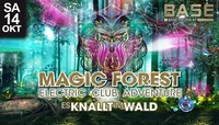 Magic Forest - es Knallt im Wald@BASE