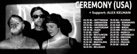 Ceremony [shoegaze, USA] / Alex Kelman / Manic Youth / @FLUC@Fluc / Fluc Wanne