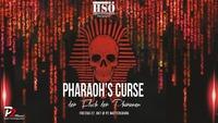 HSÖ präsentiert: Pharaoh's Curse - der Fluch der Pharaonen@Disco P2
