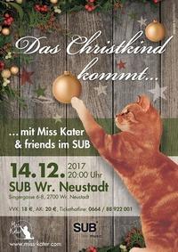 Das Christkind kommt….mit Miss Kater & friends im SUB@SUB