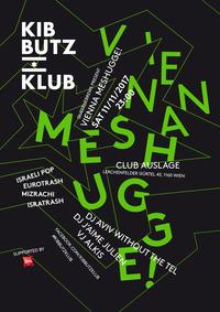 KIBBUTZ KLUB: Vienna Meshugge!@Club Auslage