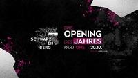 Club Schwarzenberg - Opening Weekend Part One@Club Schwarzenberg