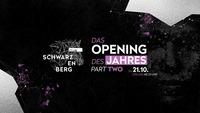 Club Schwarzenberg - Opening Weekend Part Two@Club Schwarzenberg