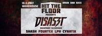 Hit the Floor w/ Disaszt@Warehouse
