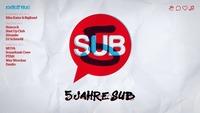 5 JAHRE SUB mit Hancock, Shut Up Club, Alvanite und DJ Schmolli@SUB