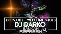 <<<BALKAN REFRESH >>>@Riverside