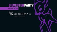 All Inclusive Silvesterparty@BAMBI Diele