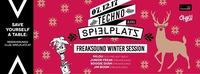 ⊛Techno am Spielplatz⊛ Freaksound Winter/Ibiza Special@Club Spielplatz