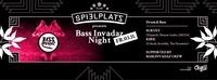 Bass.Invadaz Night w/ Kiril & Survey@Club Spielplatz