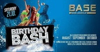 Birthday BASH August-September-Oktober geborene@BASE