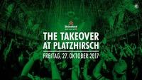 Heineken Takeover @Platzhirsch@Platzhirsch