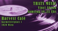 Thats Music Vinyl-Abend im Harvest Café@OST Klub