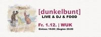 Picnic with [dunkelbunt] - WUK 1.12.@WUK