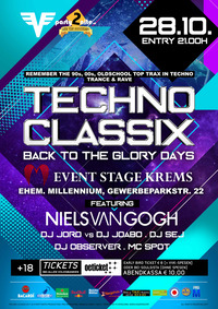 Techno Classix Part II - Back to the glory days@Event Stage Krems