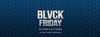 Blvck Friday 3.11. Roxy@Roxy Club