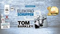 Elektroschuppen mit Tom Barkley@Evers