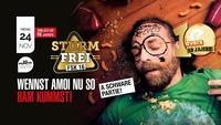 Sturmfrei - FSK16 - Wennst amoi nu so ham kummst!@Evers