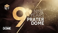 9 YEARS Prater DOME@Praterdome