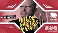 Wilde Gastro Night #3 w/ IBIZA DJ GORDEN EDGE :: Gastrosilvester@Wildwechsel