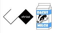 Strizzico. meets Dachsmilch@The Loft