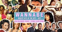 Wannabe - Opening Party // Hits of 90'S + 00'S@Titanic Club