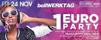 BollWERKTAG - Monatsende 1€ PARTY@Bollwerk