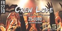 Crew Love - 25 EURO für jede 5er Gruppe@BASE