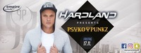 Empire Club presents Hardland with Psyko Punkz@Empire Club