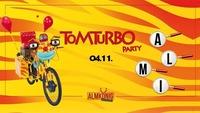 Tom Turbo Party@Almkönig