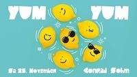 Yum Yum • Good Vibes Only! Samstag, 25-11-2017 / Conrad Sohm@Conrad Sohm