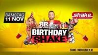 Birthday shake mit Rene Rodrigezz@Shake