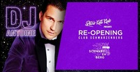 RETRO's BIG Re-Opening mit DJ Antoine!@Club Schwarzenberg