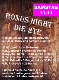 Bonus Night  die 2te@Manglburg Alm