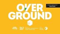 Overground supported by Strizzi@Volksgarten Wien