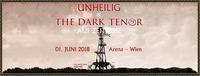 Unheilig & The Dark Tenor@Arena Wien