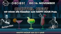 COCKTAIL NIGHT mit daKaos@Discothek Concorde