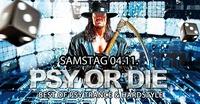 Psy or Die@Kino-Stadl