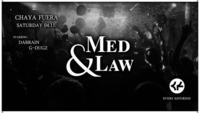 Med & Law - Sa 04.11. - Chaya Fuera@Chaya Fuera