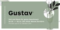 Gustav – Zeit und Raum für guten Geschmack@Messe Dornbirn