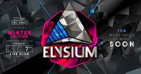 Elysium Winter Edition 2017@Life Club Bolzano