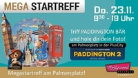 Mega-Startreff mit Paddington Bär am Palmenplatz@Plus City