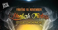 Hookah Friday@Kino-Stadl
