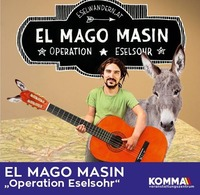 El Mago Masin - Operation Eselsohr@Komma