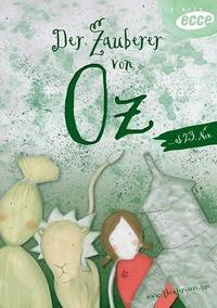 Der Zauberer von Oz@Oval