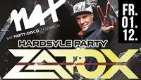 Hardstyle Party // MAX presents ZATOX live //@MAX Disco