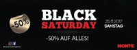 Black Saturday - 50% Auf ALLES@Monte