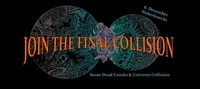 Join The Final Collision - UC & Stone Dead Crooks at Weberknecht@Weberknecht