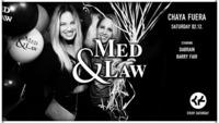 Med & Law - Sa 02.12. - Chaya Fuera@Chaya Fuera