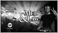Med & Law - Sa 25.11. - Chaya Fuera@Chaya Fuera