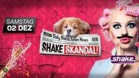 Shake Skandal@Shake